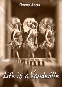 Life is a Vaudeville Web