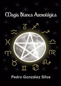 MAGIA BLANCA ASTROLOGICA PORTADA